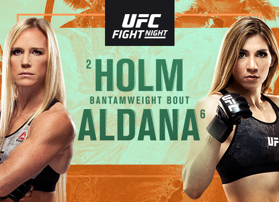 Stay in Fight Paradise for Holm vs Aldana on 10/3